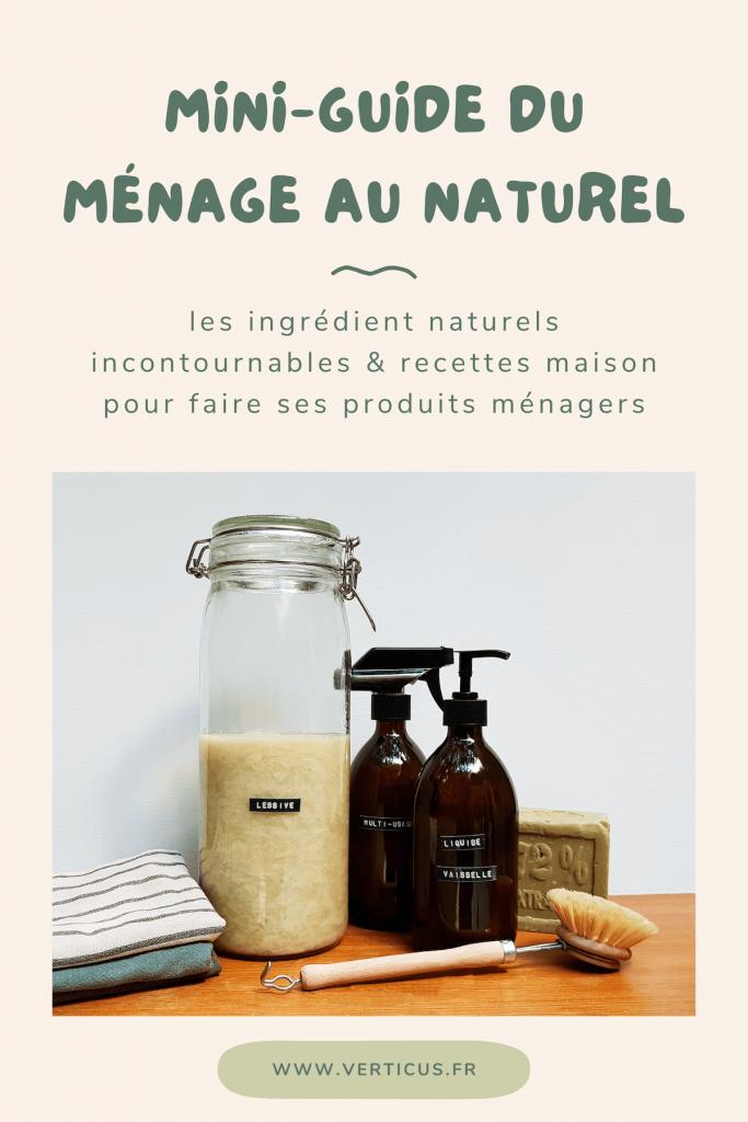 Ménage au naturel : les ingrédients de base et recettes maison pour faire ses produits d'entretien soi-même